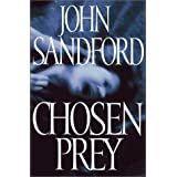 Chosen Prey ~ John Sandford