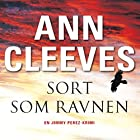 Sort som ravnen [Black as the Raven] Audiobook by Ann Cleeves Narrated by Thomas Gulstad
