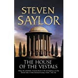 The House of the Vestals (New Edition) (Roma sub Rosa)by Steven Saylor