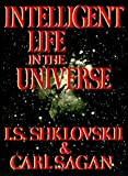 Intelligent Life in the Universe (189280302X) by I. S. Shklovskii