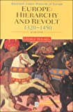 Europe: Hierarchy and Revolt: 1320-1450