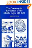 The Commercial Revolution of the Middle Ages, 950-1350