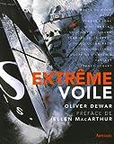 echange, troc Oliver Dewar - Extrême voile