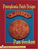 img - for Chip Carving Pennsylvania Dutch Design (Schiffer Book for Woodcarvers) book / textbook / text book