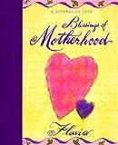 Blessings of Motherhood: A Journal of Love