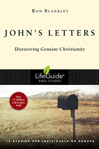 John's Letters: Discovering Genuine Christianity (LifeGuide Bible Studies)