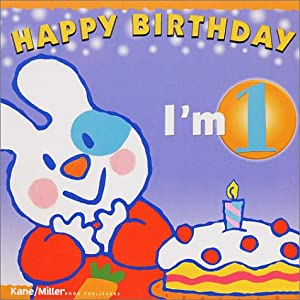 Happy Birthday - I'm 1 (The Happy Birthday Books) [Board book]