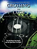 img - for Crossing the Cusp: Surviving the Edgar Cayce Pole Shift book / textbook / text book