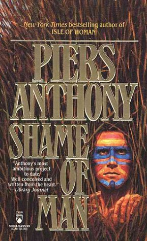 Shame of Man (Geodyssey), PIERS ANTHONY