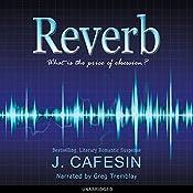 Reverb | [J. Cafesin]