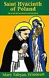 Saint Hyacinth of Poland (0895554224) by Mary Fabyan Windeatt