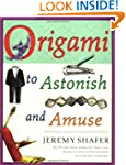 Origami to Astonish and Amuse: Over 4...
