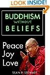 Buddism Without Beliefs: a Breathtaki...