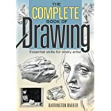 The Complete Book of Drawing: Essential Skills for Every Artistby Barrington Barber