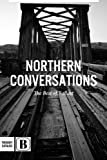 img - for Northern Conversations: The Best of Ballast book / textbook / text book