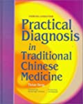 Practical Diagnosis in Traditional Ch...