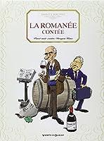 La romanée contée : Pinot noir contre Dragon blanc