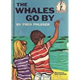 THE WHALES GO BYby Frederick Phleger