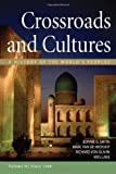 img - for Sources of Crossroads and Cultures, Volume II: Since 1300: A History of the World's Peoples book / textbook / text book