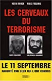 img - for Les Cerveaux du terrorisme : Le num ro 3 d'Al Ka da parle book / textbook / text book