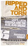 Ripped and Torn: Levi's, Latin America and the Blue Jean Dream