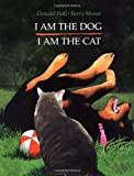 img - for I Am the Dog I Am the Cat book / textbook / text book