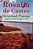 Rosalia de Castro Selected Poems rendered into English verse (0557984939) by Reid, John Howard