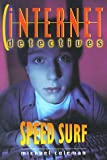 Speed Surf (Internet Detectives)