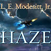 Haze  | [L. E. Modesitt Jr.]