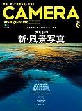 CAMERA magazine 2014.6 [雑誌]