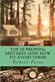 img - for Top 10 Prepping Mistakes (and How to Avoid Them) book / textbook / text book