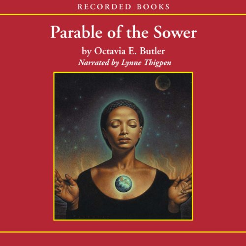 a look at octavia e butlers book parable of the sower Error rating book parable of the sower quotes ― octavia e butler, parable of the sower tags: children-change 31 likes like.