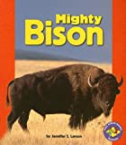 img - for Mighty Bison (Pull Ahead Books) book / textbook / text book