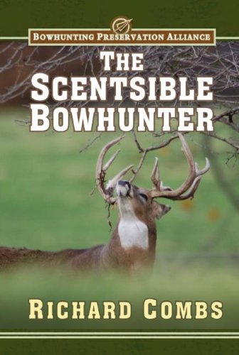 The Scentsible Bowhunter