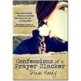 Confessions of a Prayer Slacker (Second Edition) ~ Diane Moody