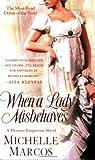 WHEN A LADY MISBEHAVES (Pleasure Emporium Novels)