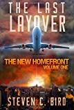 The Last Layover: The New Homefront, Volume 1
