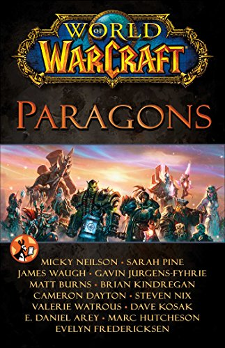 World of Warcraft: Paragons
