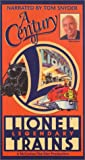 Century of Lionel Trains [VHS]