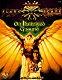 On Hallowed Ground (Advanced Dungeons & Dragons: Planescape, Deluxe Campaign Accessory/2623) (0786904305) by Colin McComb