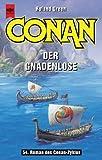 Conan der Gnadenlose. 54. Roman des Conan- Zyklus. (3453172280) by Green, Roland