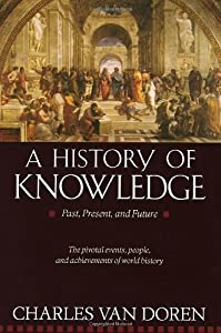 "Cover of ""A History of Knowledge: Past, P..."