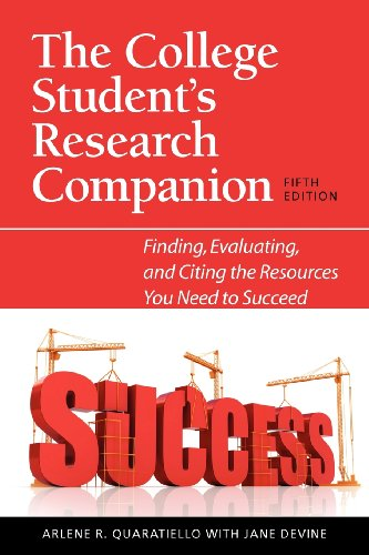 The College Student's Research Companion: Finding,...