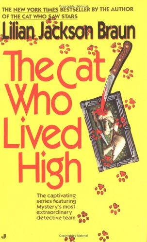 The Cat Who Lived High (Cat Who...), LILIAN JACKSON BRAUN