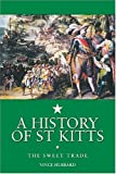History of St. Kitts: The Sweet Trade