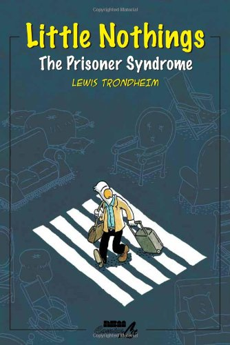 Little Nothings 2: The Prisoner Syndrome