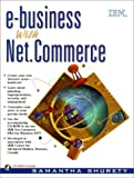 img - for E-Business With Net.Commerce book / textbook / text book