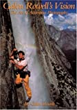 img - for Galen Rowell's Vision: The Art of Adventure Photography Paperback April 11, 1995 book / textbook / text book