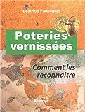 echange, troc Béatrice Pannequin - Poteries vernissées : Comment les reconnaître