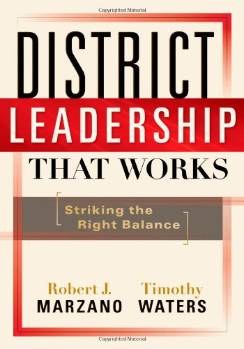 District Leadership That Works: Striking the Right Balance PDF